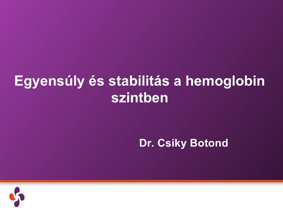 Egyensúly és stabilitás a hemoglobin szintben