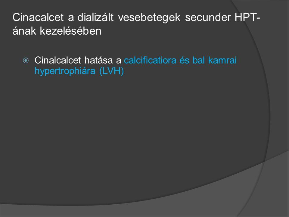 Cinacalcet a dializált vesebetegek secunder HPT-ának kezelésében