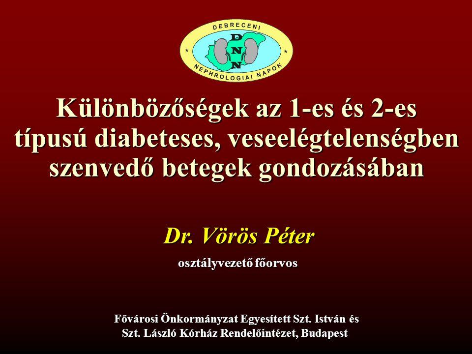 Különbözőségek az 1-es és 2-es típusú diabeteses, veseelégtelenségben