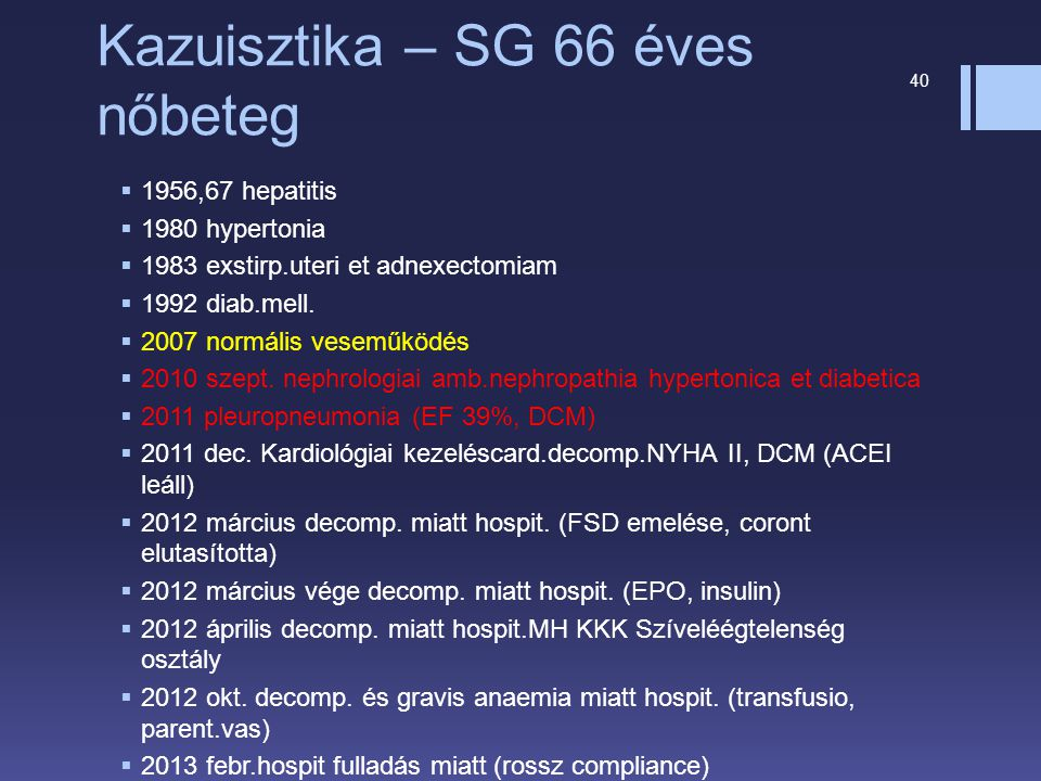 Kazuisztika – SG 66 éves nőbeteg