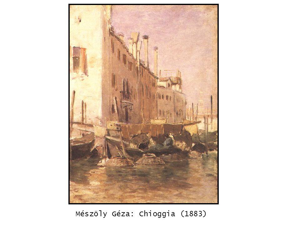 kép Mészöly Géza: Chioggia (1883)