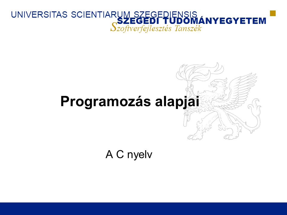 Programozás alapjai A C nyelv
