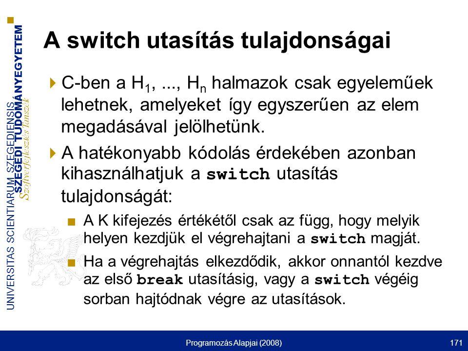 A switch utasítás tulajdonságai