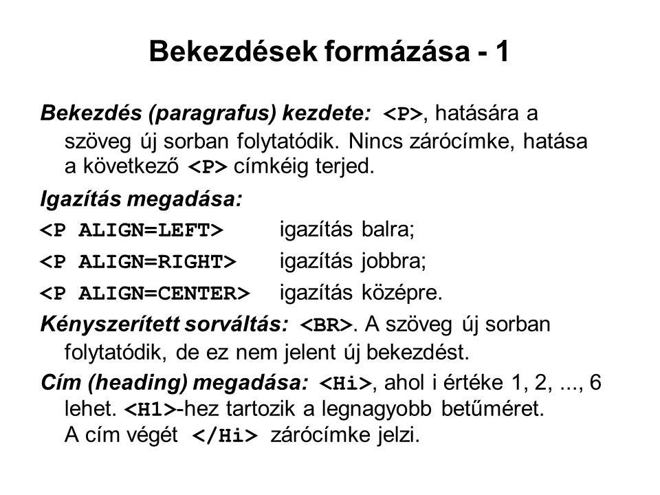 Bekezdések formázása - 1