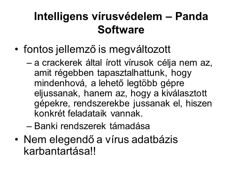 Intelligens vírusvédelem – Panda Software