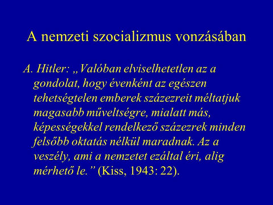 A nemzeti szocializmus vonzásában