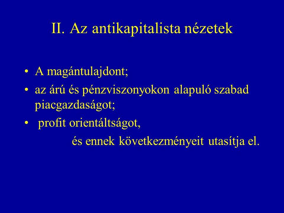 II. Az antikapitalista nézetek