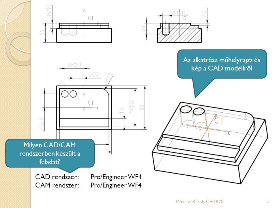 Az alkatrész műhelyrajza és kép a CAD modellről