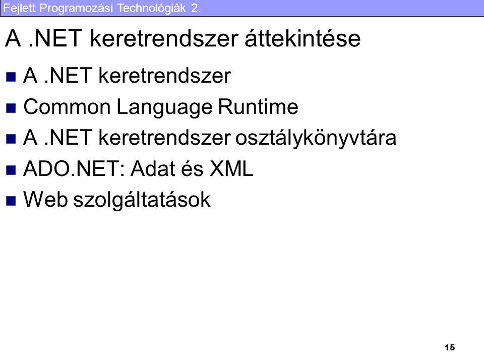 A .NET keretrendszer áttekintése