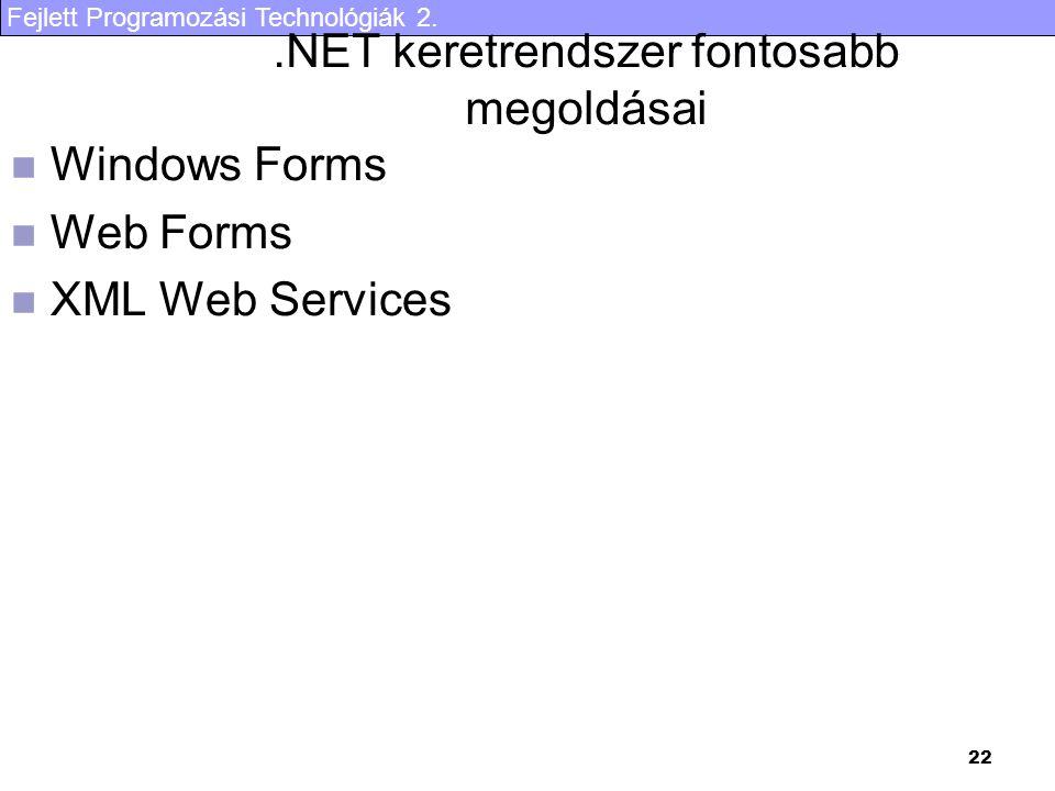 .NET keretrendszer fontosabb megoldásai