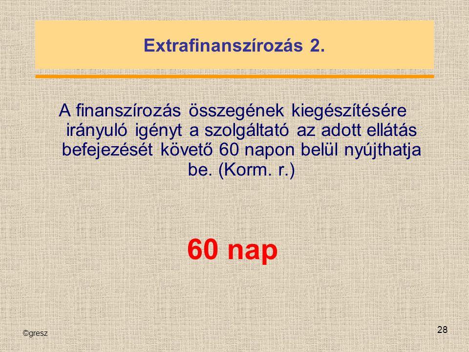 60 nap Extrafinanszírozás 2.