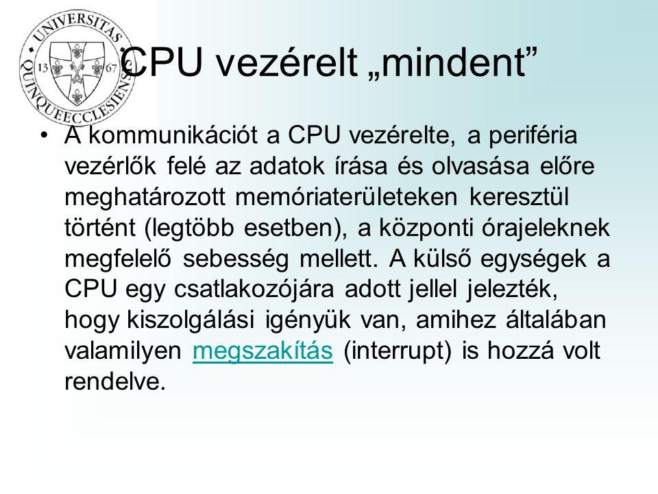 "CPU vezérelt ""mindent"