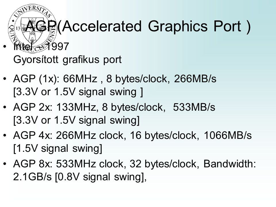 AGP(Accelerated Graphics Port )