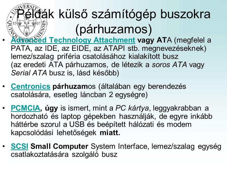 Példák külső számítógép buszokra (párhuzamos)