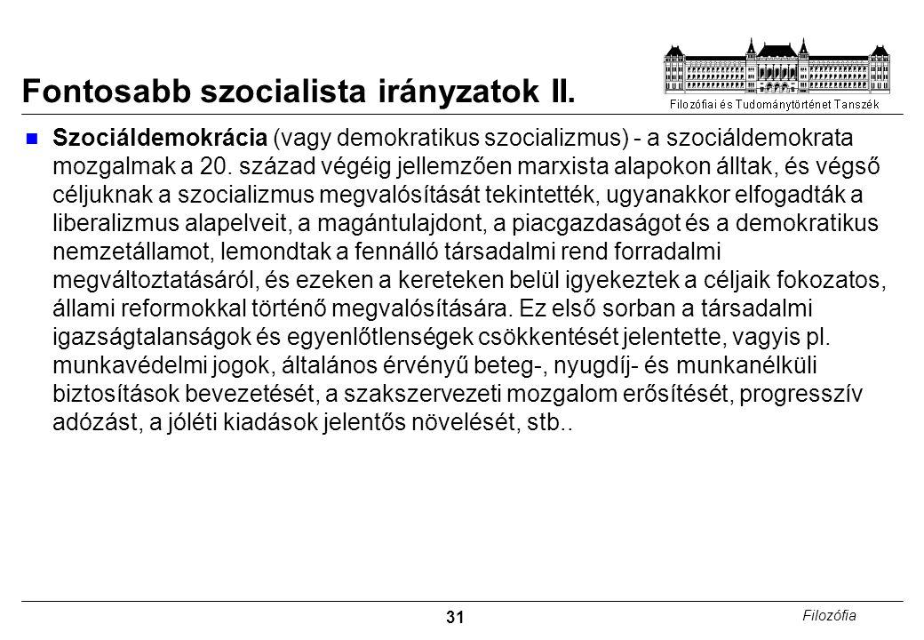 Fontosabb szocialista irányzatok II.