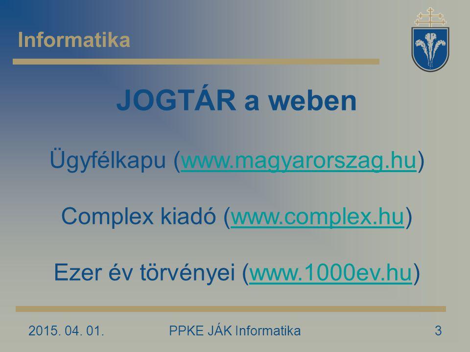 JOGTÁR a weben Ügyfélkapu (www.magyarorszag.hu)