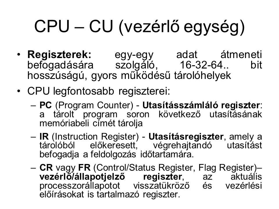CPU – CU (vezérlő egység)