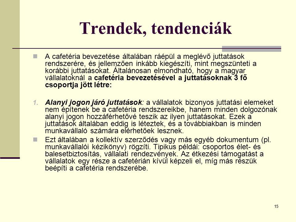 Trendek, tendenciák