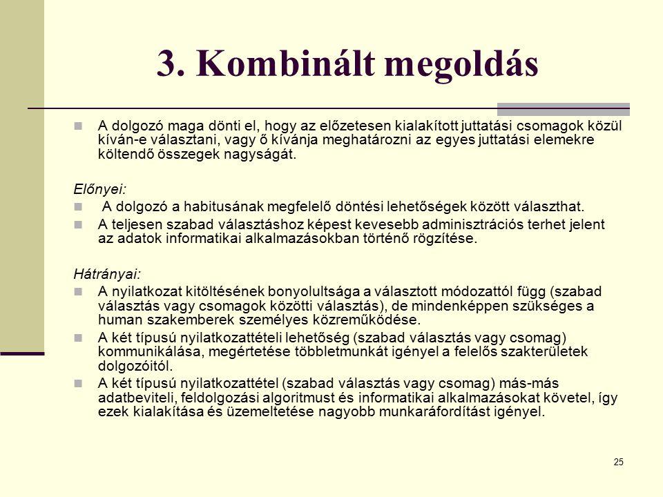 3. Kombinált megoldás