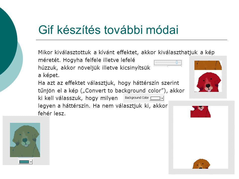 Gif készítés további módai
