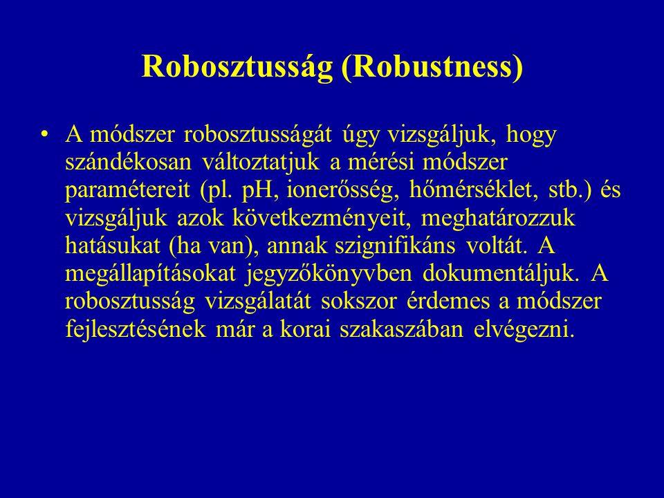 Robosztusság (Robustness)