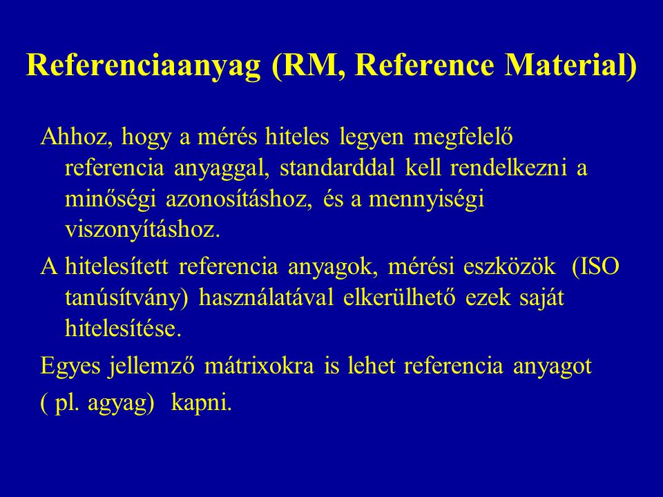 Referenciaanyag (RM, Reference Material)
