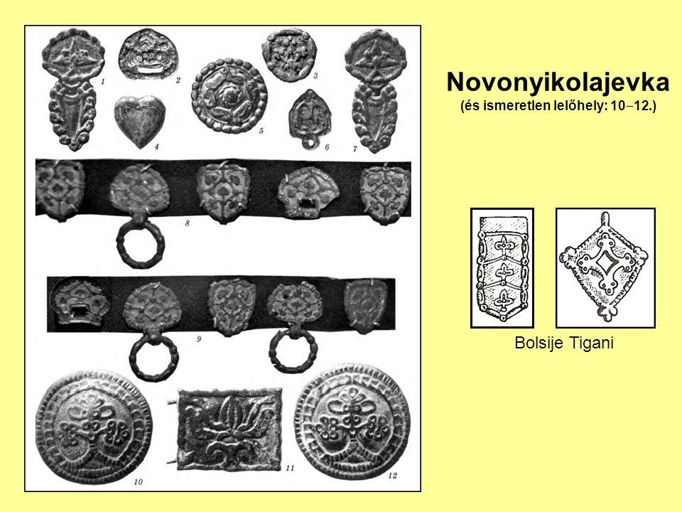 Novonyikolajevka (és ismeretlen lelőhely: 10‒12.)