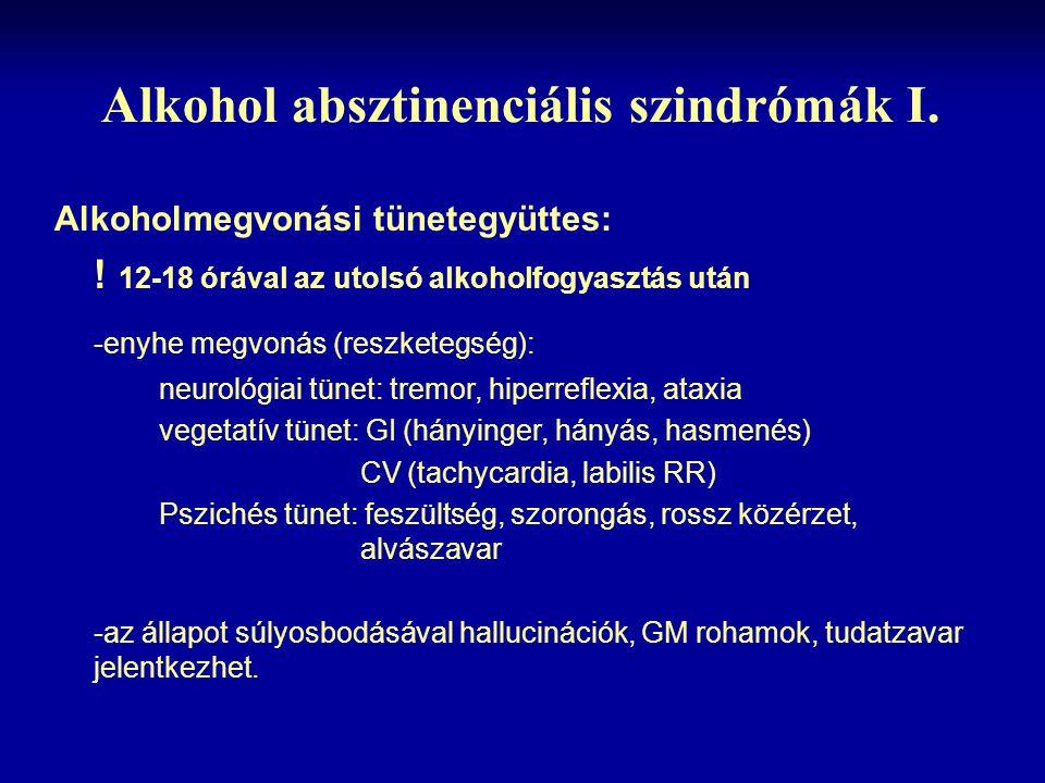Alkohol absztinenciális szindrómák I.
