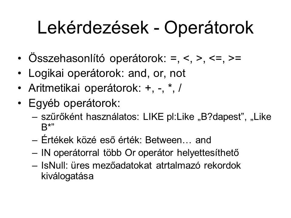 Lekérdezések - Operátorok