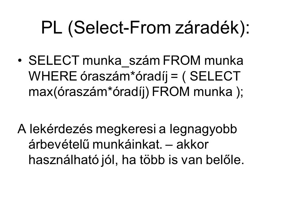 PL (Select-From záradék):