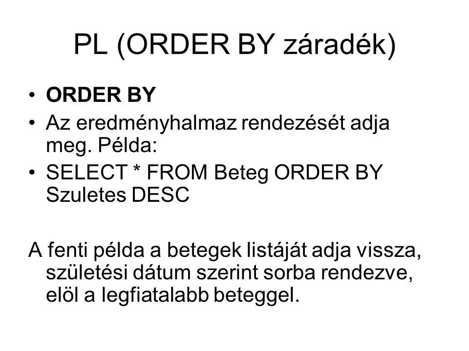 PL (ORDER BY záradék) ORDER BY