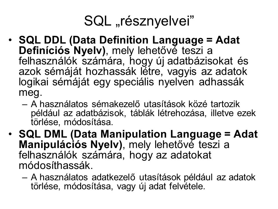"SQL ""résznyelvei"