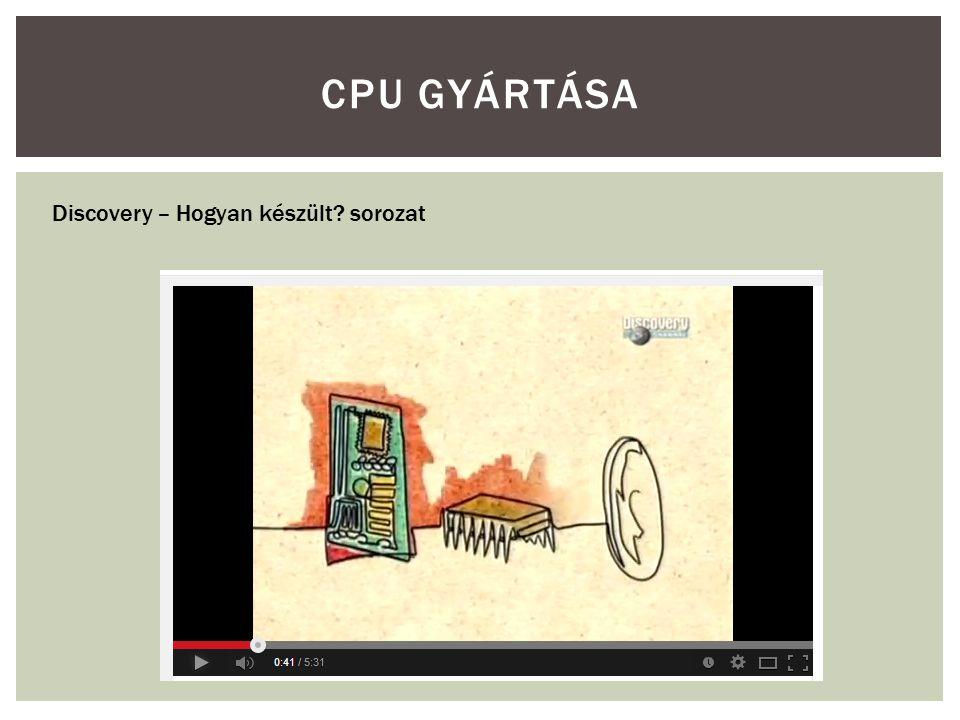 CPU gyártása Discovery – Hogyan készült sorozat