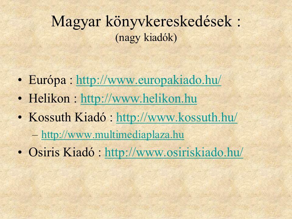 Magyar könyvkereskedések : (nagy kiadók)