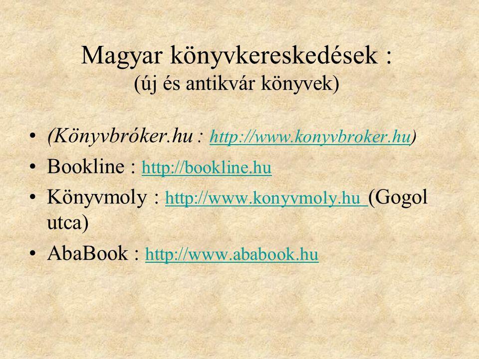 Magyar könyvkereskedések : (új és antikvár könyvek)