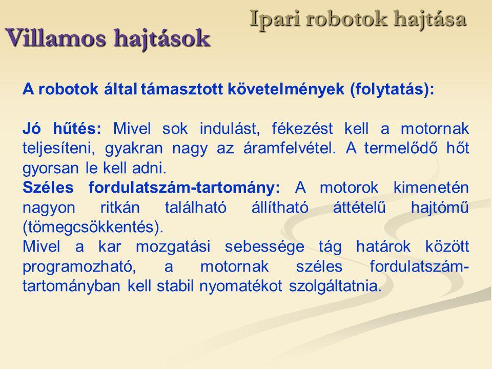 Villamos hajtások Ipari robotok hajtása