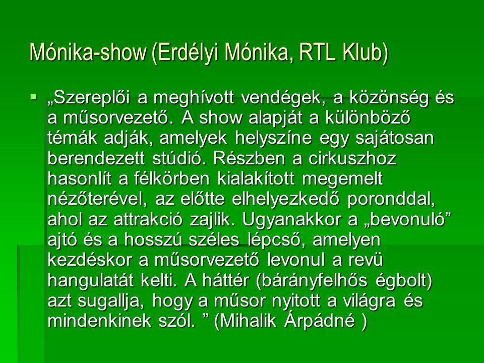 Mónika-show (Erdélyi Mónika, RTL Klub)