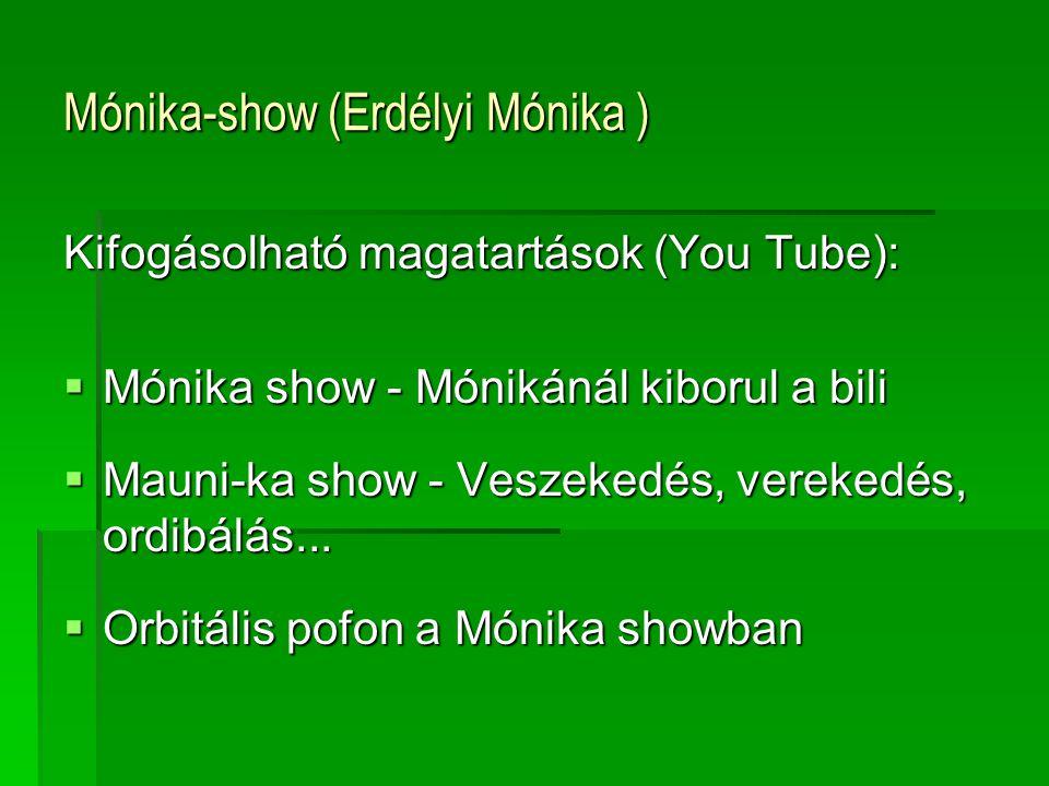 Mónika-show (Erdélyi Mónika )