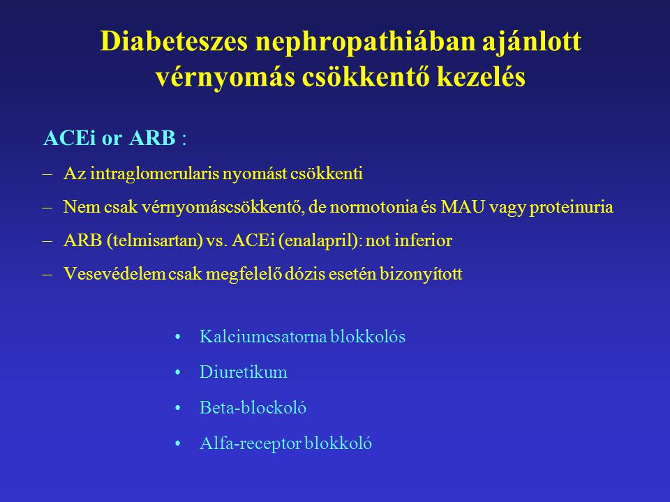 Diabeteszes nephropathiában ajánlott vérnyomás csökkentő kezelés