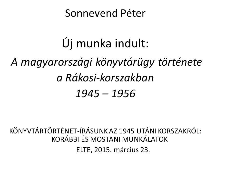 Sonnevend Péter Új munka indult: