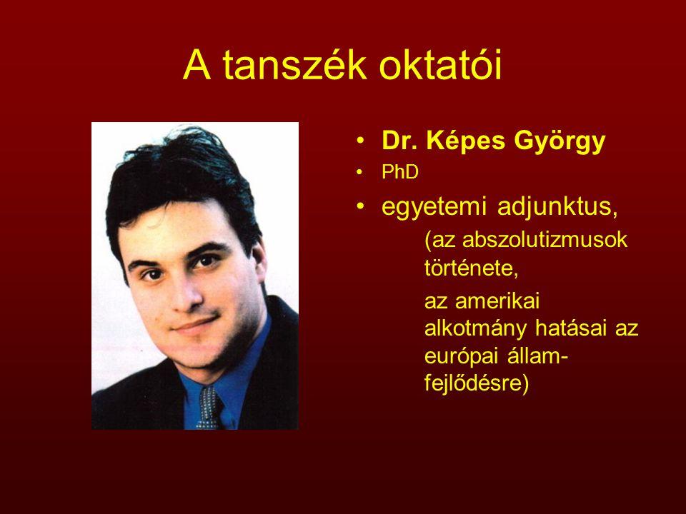 A tanszék oktatói Dr. Képes György