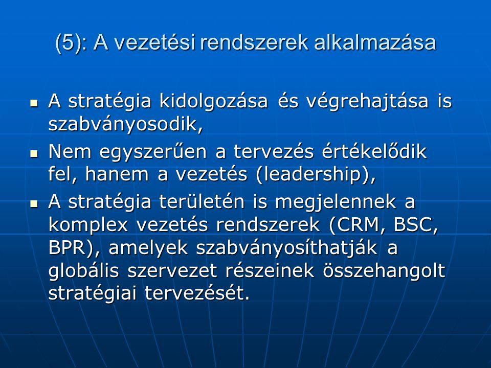 (5): A vezetési rendszerek alkalmazása