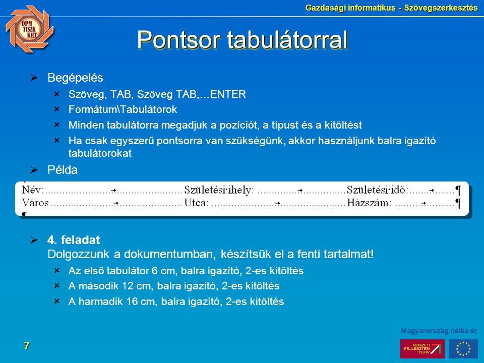 Pontsor tabulátorral Begépelés Példa
