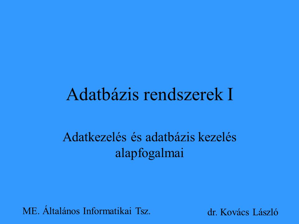 Adatbázis rendszerek I