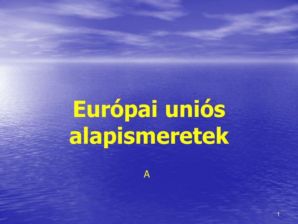 Európai uniós alapismeretek