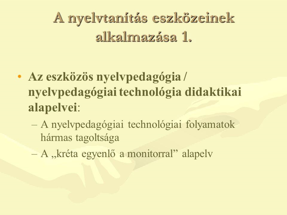 A nyelvtanítás eszközeinek alkalmazása 1.