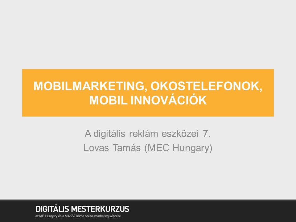 Mobilmarketing, okostelefonok, mobil innovációk