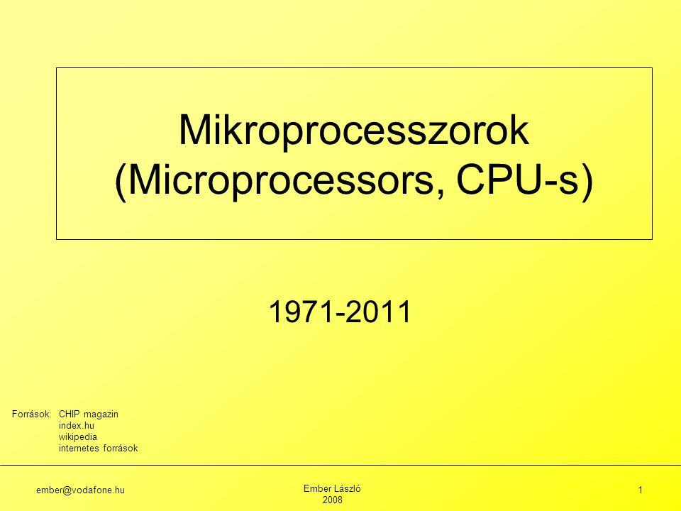 Mikroprocesszorok (Microprocessors, CPU-s)