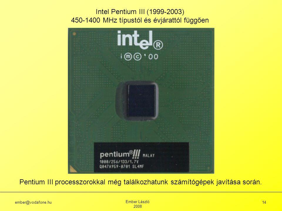 450-1400 MHz típustól és évjárattól függően
