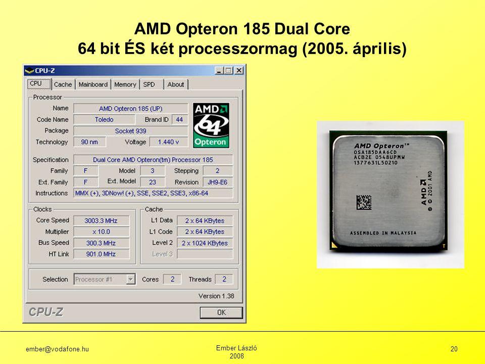 64 bit ÉS két processzormag (2005. április)
